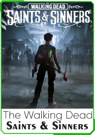 The Walking Dead: Saints & Sinners VR скачать торрент